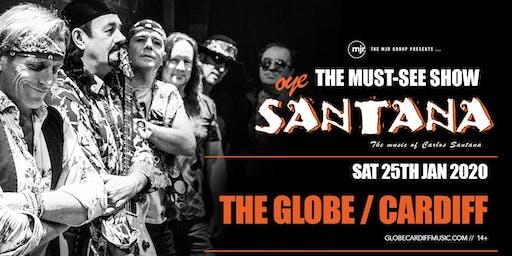 Oye Santana (The Globe, Cardiff)