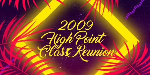 High Point Class of '09 Reunion