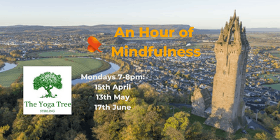 An Hour of Mindfulness - Stirling