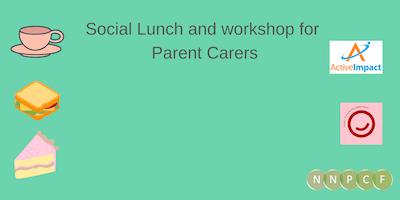 Social Lunch Workshop Parent Carers Gloucester Services