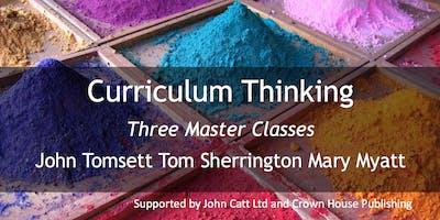 Curriculum Thinking: Three Masterclasses MANCHESTER