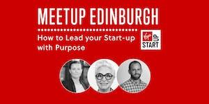 Virgin StartUp Meetup Edinburgh: How to Lead your...