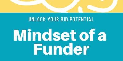 BID DEVELOPMENT - Understanding Funding & The Mindset of Funders (MASTERS) 2019 Series 3