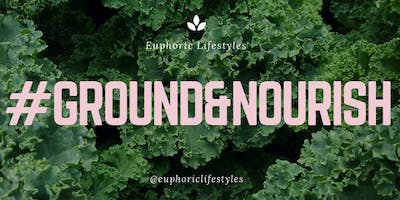 Ground & Nourish