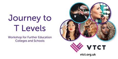 VTCT Journey to T Levels Workshop for FE Colleges and Schools tickets