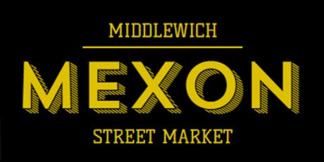 Middlewich Mexon Market CATERERS/ALCOHOL TRADERS NOVEMBER 2019 tickets