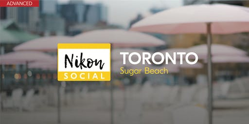 #nikonsocial | Sugar Beach - Toronto