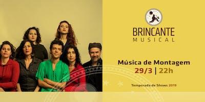 Brincante Musical | Música de Montagem