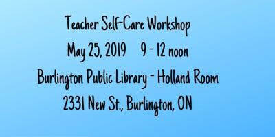 Teacher Self-Care Workshop