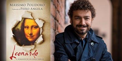 """""""Leonardo. Il romanzo di un genio ribelle"""" serata con Massimo Polidoro"""