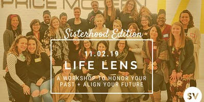 Life Lens Workshop: Sisterhood Edition!