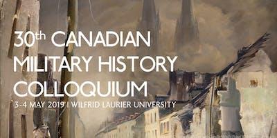 30th Canadian Military History Colloquium