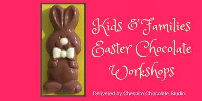 Easter Chocolate Workshop for children and families Tues 16th April, Hawarden