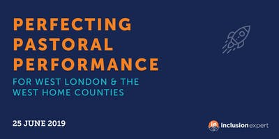 Perfecting Pastoral Performance for West London and Home Counties Schools