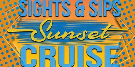 Sights and Sips Sunset Cruise tickets