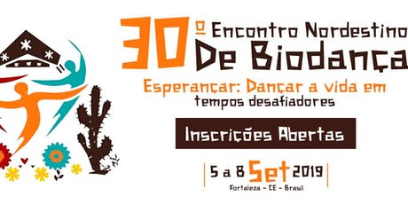 30º Encontro Nordestino de Biodança-ENEB 2019. For tickets