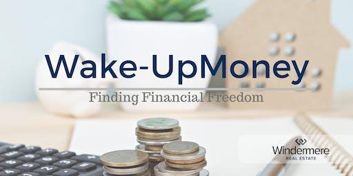 Wake Up Money: Real Estate investing 101