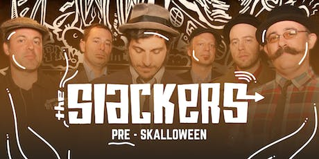 The Slackers Pre-Skalloween gig billets