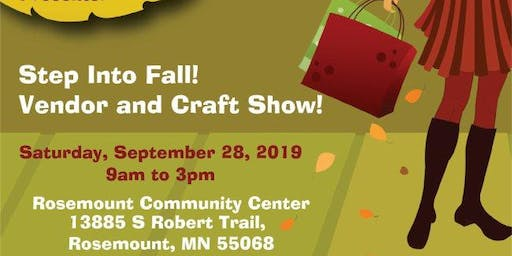 Step Into Fall! Vendor and Craft Show!