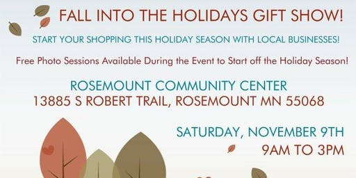 Fall Into The Holidays Gift Show!