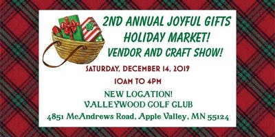 2nd Annual Joyful Gifts Holiday Market! Vendor and Craft Show!
