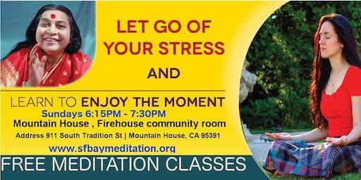 Free Sahaja Yoga Meditation Classes in Mountain House CA - Every Sunday at 6:15pm