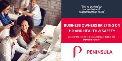 Business Owners Briefing on HR and Health & Safety Seminar - Peterborough - April 30