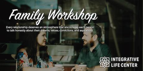 Integrative Life Center Family Workshop July 19-21, 2019 tickets
