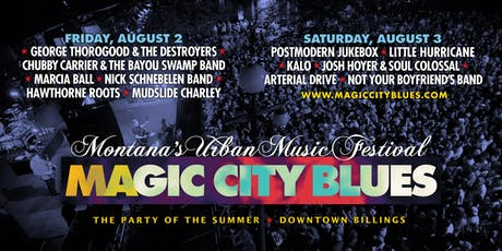 Magic City Blues - Montana's Urban Music Festival - Friday, August 2 tickets