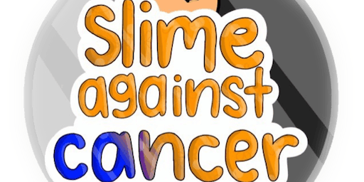 Slime Against Cancer