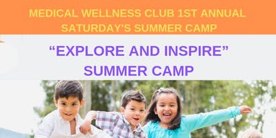"""Explore and Inspire"" Summer Camp- Session 1"