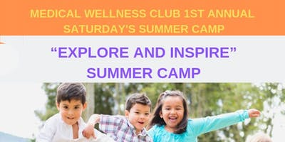 """Explore and Inspire"" Summer Camp- Session 2"