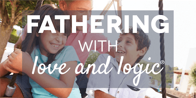 Fathering with Love and Logic®, Utah County, Class #4522