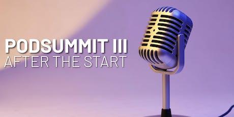 PodSummit III: After The Start tickets