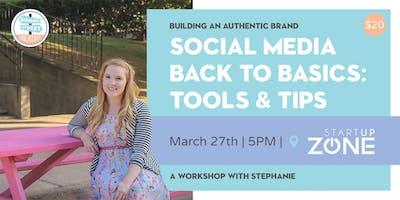 Social Media Basics: Tools & Tips with Summer Street Creative