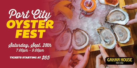 2019 Port City Oyster Festival presented by Gahan House tickets