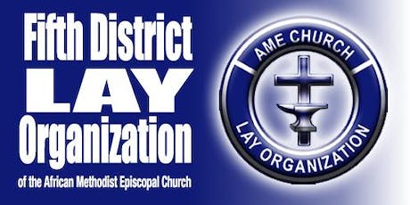 AMEC 5th District Lay Organization 62th Annual Session Convention tickets