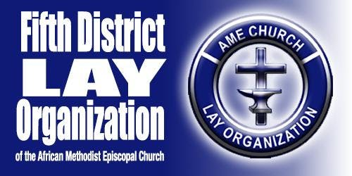 AMEC 5th District Lay Organization 62th Annual Session Convention