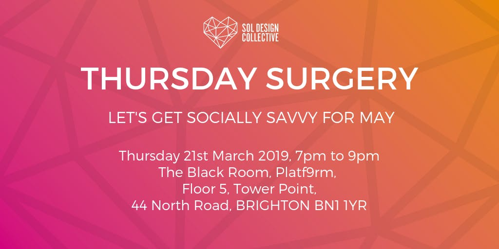 Thursday Surgery - Let's Get Socially Savvy f