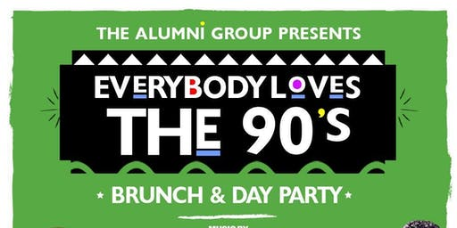 Everybody Loves The 90's Brunch & Day Party - Summer Time Edition