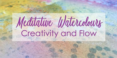 Meditative Watercolour for Creativity and Flow