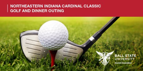 2019 Northeastern Indiana Cardinal Classic Golf and Dinner Outing tickets