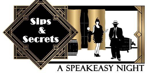 Sips & Secrets: A Speakeasy Night
