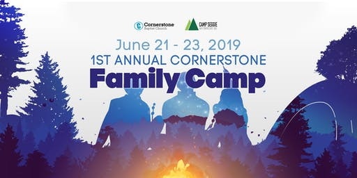 Cornerstone's 1st Annual Family Camp!
