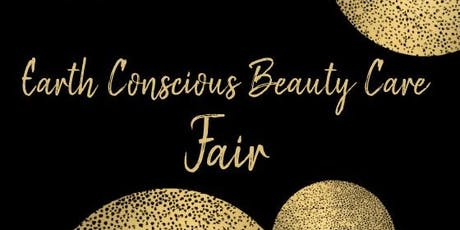 Earth Conscious  Beauty Care Fair tickets