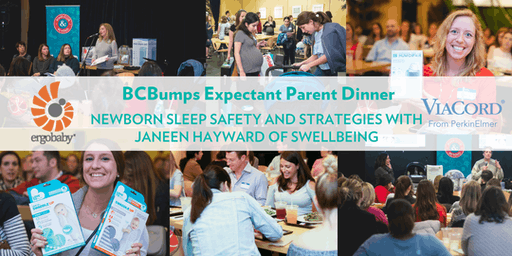 August BCBumps Expectant Parent Dinner: Newborn Sleep Strategies and Safety