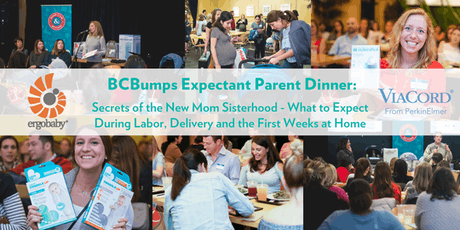 October BCBumps Expectant Parent Dinner: Secrets of the New Mom Sisterhood - What to expect during labor, delivery and the first weeks at home tickets