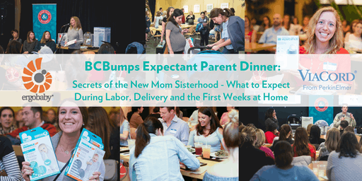 October BCBumps Expectant Parent Dinner: Secrets of the New Mom Sisterhood - What to expect during labor, delivery and the first weeks at home
