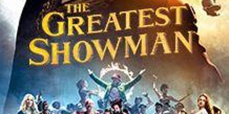 The Greatest Showman - Outdoor Cinema - Essex Alfresco Cinema tickets