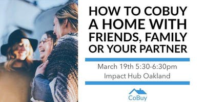 How to CoBuy a Home with Friends, Family or Your Partner